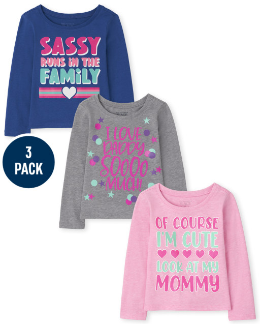 """Toddler Girls Long Sleeve 'Sassy Runs In The Family' 'I Love Daddy Soooo Much' And 'Of Course I'm Cute Look At My Mommy Graphic Tee 3-Pack"""""""