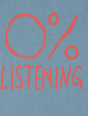 Baby And Toddler Boys 0 Percent Listening Graphic Tee