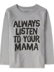 Baby And Toddler Boys Listen To Mama Graphic Tee
