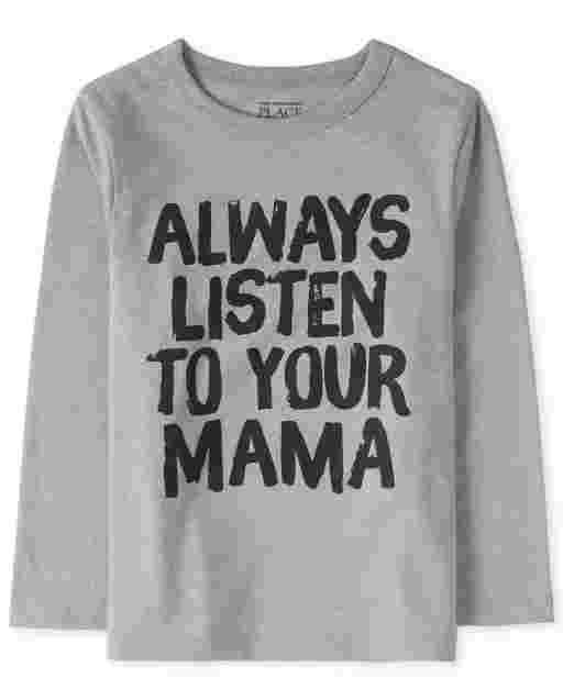 Camiseta estampada de manga larga para bebés y niños pequeños ' Siempre escucha a tu mamá '