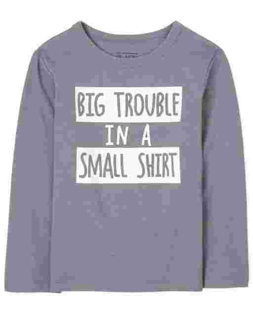 Baby And Toddler Boys Long Sleeve 'Big Trouble In A Small Shirt' Graphic Tee