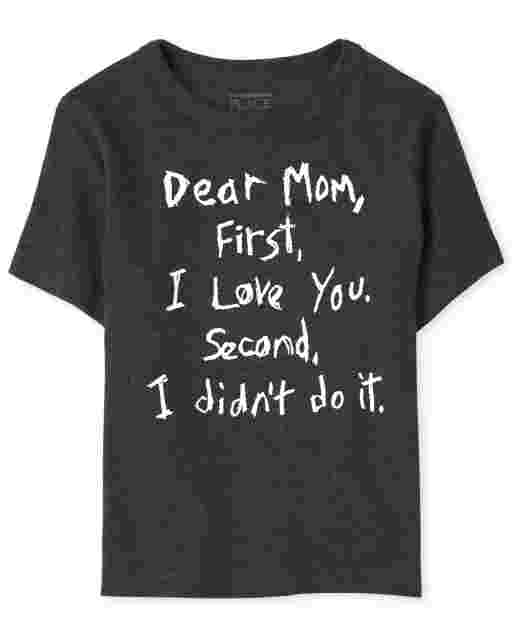 Baby And Toddler Boys Short Sleeve 'Dear Mom First I Love You Second I Didn't Do It' Graphic Tee