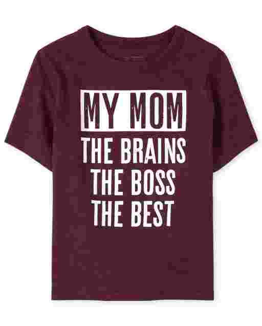Baby And Toddler Boys Short Sleeve 'My Mom The Brains The Boss The Best' Graphic Tee