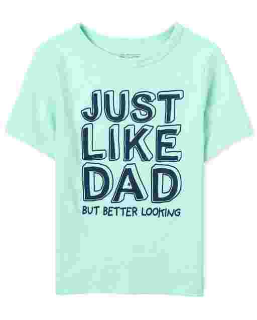 Baby And Toddler Boys Short Sleeve 'Just Like Dad But Better Looking' Graphic Tee