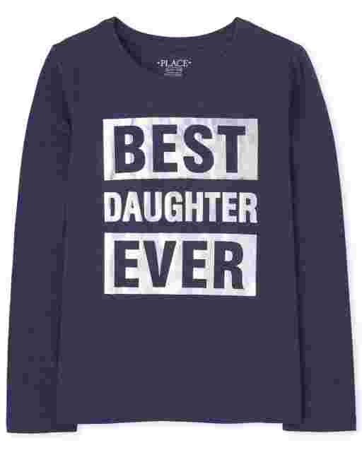 Girls Matching Family Long Sleeve Foil 'Best Daughter Ever' Graphic Tee