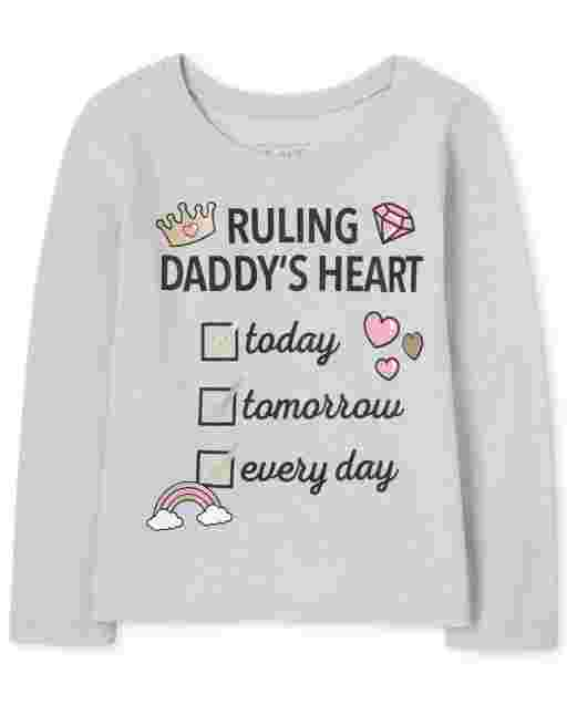 Baby And Toddler Girls Long Sleeve 'Ruling Daddy's Heart Today Tomorrow Every Day' Graphic Tee