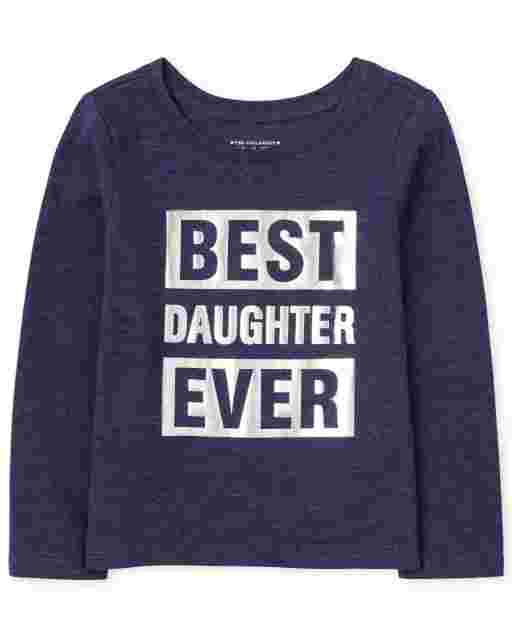Baby And Toddler Girls Matching Family Long Sleeve Foil 'Best Daughter Ever' Graphic Tee