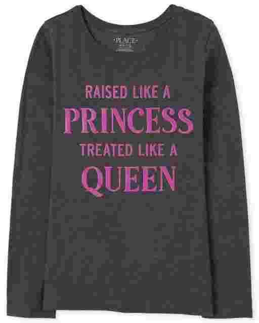 Girls Long Sleeve 'Raised Like A Princess Treated Like A Queen' Graphic Tee