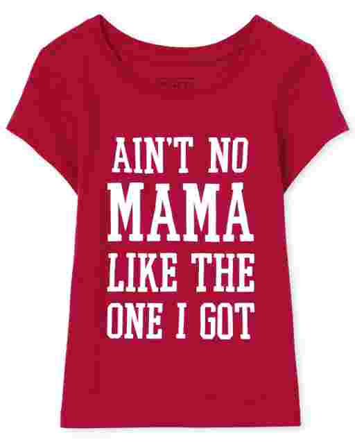 Baby And Toddler Girls Matching Family Valentine's Day Short Sleeve 'Ain't No Mama Like The One I Got' Graphic Tee