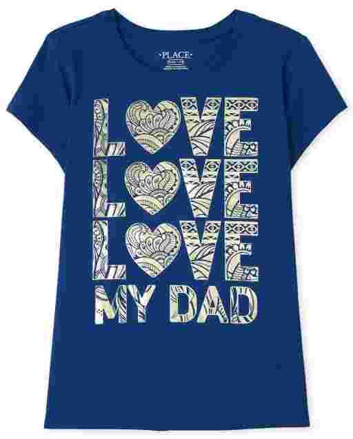 Girls Short Sleeve 'Love Love Love My Dad' Graphic Tee