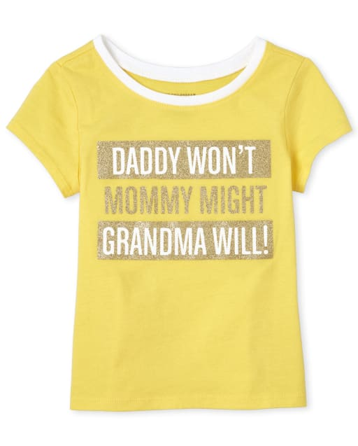Baby And Toddler Girls Short Sleeve Glitter 'Daddy Won't Mommy Might Grandma Will' Graphic Tee