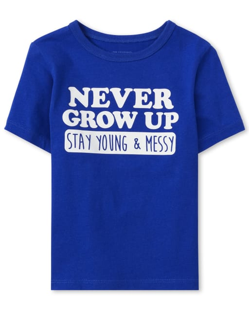 Baby And Toddler Boys Short Sleeve 'Never Grow Up Stay Young And Messy' Graphic Tee