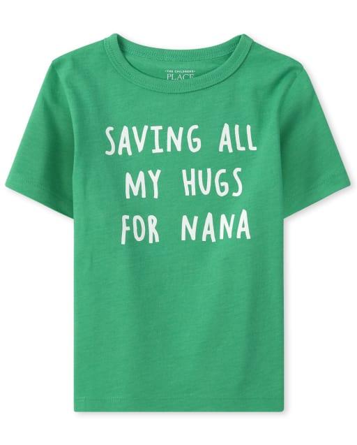 Baby And Toddler Boys Short Sleeve 'Saving All My Hugs For Nana' Graphic Tee