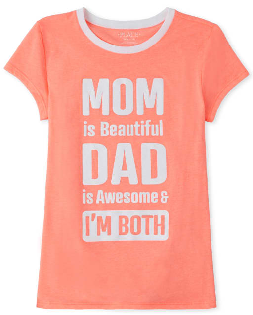 Girls Short Sleeve Foil 'Mom Is Beautiful Dad Is Awesome And I Am Both' Graphic Tee