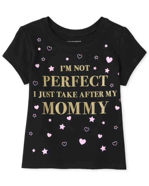 Baby And Toddler Girls Short Sleeve Glitter 'I'm Not Perfect I Just Take After My Mommy' Graphic Tee