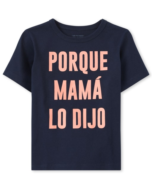 Baby And Toddler Boys Short Sleeve 'Porque Mama Lo Dijo' Graphic Tee