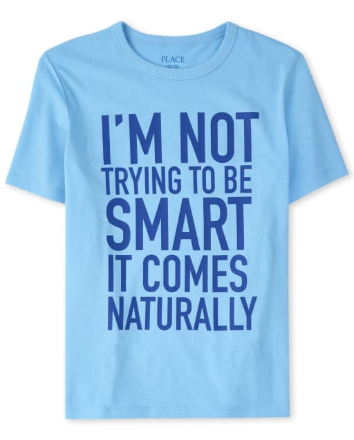 Boys Short Sleeve 'I'm Not Trying To Be Smart It Comes Naturally' Graphic Tee