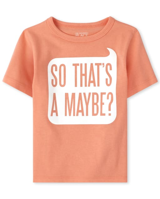 Baby And Toddler Boys Short Sleeve 'So That's A Maybe' Graphic Tee