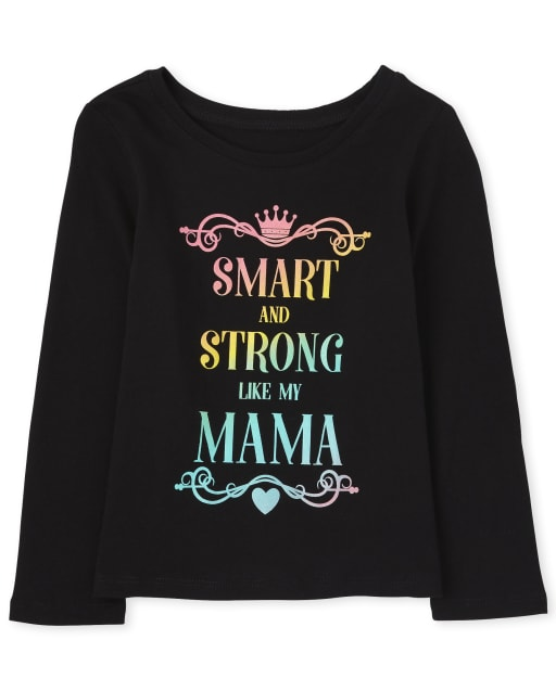 Baby And Toddler Girls Long Sleeve Rainbow 'Smart And Strong Like My Mama' Graphic Tee