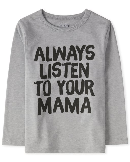 Baby And Toddler Boys Long Sleeve 'Always Listen To Your Mama' Graphic Tee