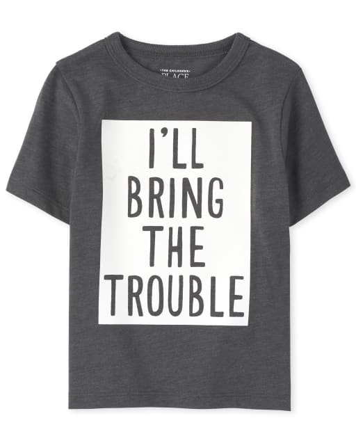 Baby And Toddler Boys Short Sleeve 'I'll Bring The Trouble' Graphic Tee