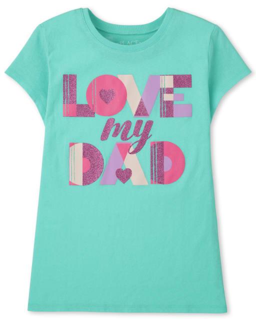 Girls Short Sleeve 'Love My Dad' Graphic Tee