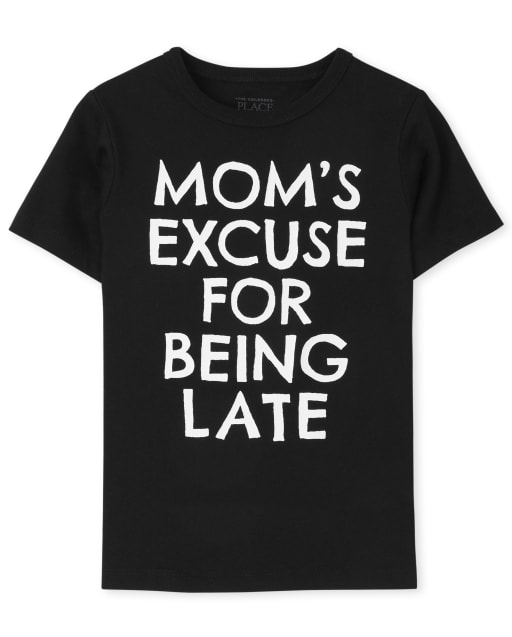 Baby And Toddler Boys Short Sleeve 'Mom's Excuse For Being Late' Graphic Tee