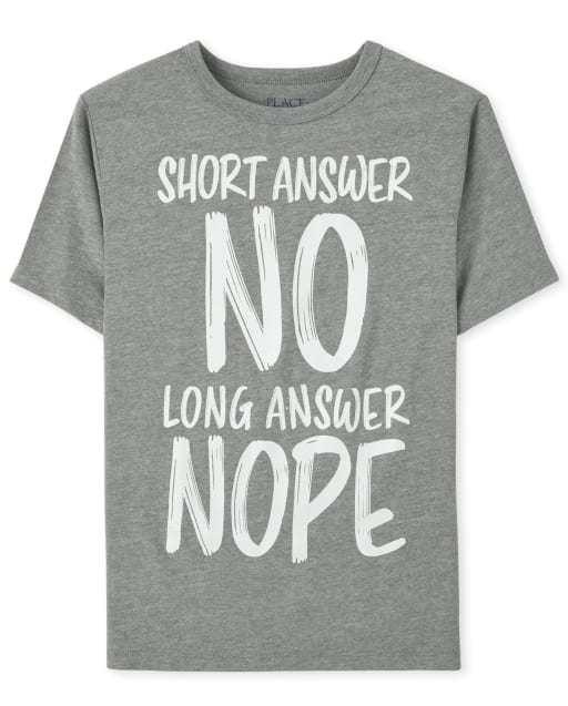 Boys Short Sleeve 'Short Answer No Long Answer Nope' Graphic Tee