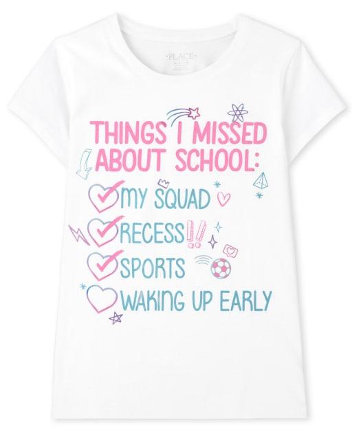 Camiseta de manga corta para niñas ' cosas que me perdí de la escuela '