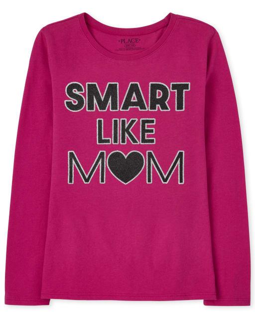 Camiseta estampada Smart Like Mom para niñas